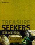 Treasure Seekers: The World's Great Fortunes Lost and Found