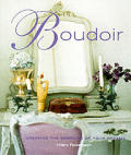Boudoir Creating The Bedroom Of Your D R