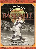 The Chronicle of Baseball: A Century of Major League Action