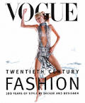 Vogue Fashion 100 Years Of Style By Decade & Designer
