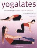 Yoga Pilates The Breakthrough Workout