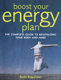 Boost Your Energy Naturally The Complete