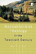 Nonconformist Theology in the Twentieth Century