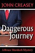 Bruce Murdoch #2: Dangerous Journey