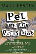 Pel and the Paris Mob (Inspector Pel Mysteries)