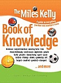 The Miles Kelly Book of Knowledge