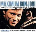 Maximum Bon Jovi: The Unauthorized Biography of Bon Jovi (Maximum)