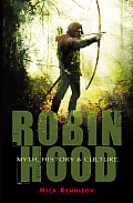 Robin Hood: Myth, History and Culture