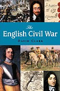 The English Civil War (Pocket Essential)