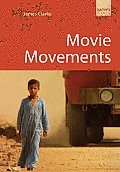 Movie Movements: Films That Changed the World of Cinema