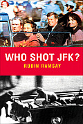 Who Shot JFK? (Pocket Essentials)