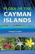 Flora of the Cayman Islands: Second Edition
