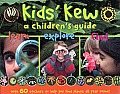 Kids' Kew: A Children's Guide - Second Edition