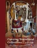 Curating Biocultural Collections: A Handbook