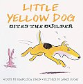 Little Yellow Dog Bites the Builder