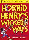 Horrid Henrys Wicked Ways