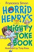 Horrid Henrys Might Joke Book