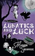 Raven Mysteries 03. Lunatics and Luck