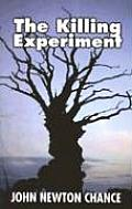 The Killing Experiment