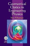 Geometrical Optics in Engineering Physics