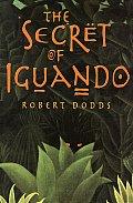 Secret Of Iguando