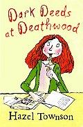 Dark Deeds at Deathwood