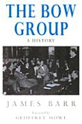 The Bow Group; a History.