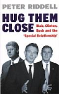 Hug Them Close Blair Clinton Bush & The