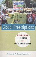 Global Prescriptions: Gendering Health and Human Rights