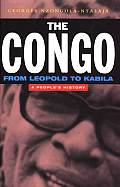 Congo From Leopold to Kabila A Peoples History