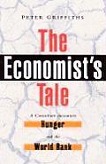 Economists Tale A Consultant Encounters Hunger & the World Bank