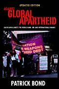 Against Global Apartheid : South Africa Meets the World Bank, Imf and International Finance (04 Edition)