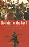 Reclaiming the Land: The Resurgence of Rural Movements in Africa, Asia and Latin America