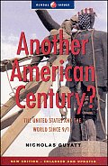 Another American Century?: The United States and the World Since 9/11