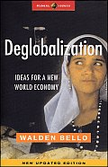 Deglobalization: Ideas for a New World Economy