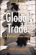 Global Trade Past Mistakes Future Choices