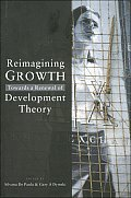 Reimagining Growth: Towards a Renewal of Development Theory