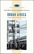 Urban Africa: Changing Contours of Survival in the City (Africa in the New Millennium)