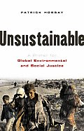 Unsustainable A Primer for Global Environmental & Social Justice