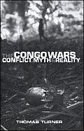 Congo Wars Conflict Myth & Reality