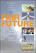 Fair Future: Resource Conflicts, Security and Global Justice