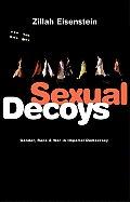 Sexual Decoys Gender Race & War in Imperial Democracy