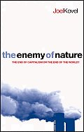 Enemy of Nature The End of Capitalism or the End of the World