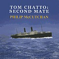 Tom Chatto: Second Mate