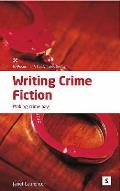 Writing Crime Fiction: Making Crime Pay