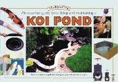 An Essential Guide to Building and Maintaining a Koi Pond