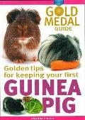 Guinea Pig: Gold Medal Guide