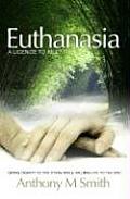 Euthanasia: A Licence to Kill