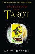 Initiation Into The Tarot