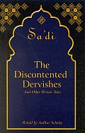 Discontented Dervishes & Other Persian